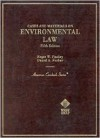 Cases and Materials on Environmental Law - Roger W. Findley, Daniel A. Farber