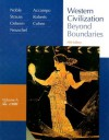 Western Civilization: Beyond Boundaries, Vol. A: To 1500 - Thomas F.X. Noble, Barry S. Strauss, Duane J. Osheim, Elinor A. Accampo