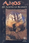 Amos: An American Badger - Bonnie Highsmith Taylor