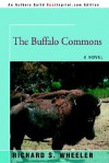 The Buffalo Commons - Richard S. Wheeler