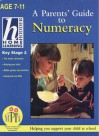 Home Learning Parent's Guide to Numeracy: Key Stage 2 (Hodder Home Learning: Age 7-11) - Sue Atkinson