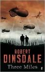 Three Miles - Robert Dinsdale