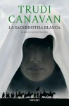La sacerdotisa blanca - Trudi Canavan