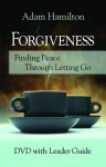 Forgiveness - DVD with Leader's guide - Adam Hamilton