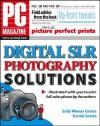 PC Magazine Digital SLR Photography Solutions - Sally Wiener Grotta, Daniel Grotta-Kurska, Daniel Grotta