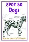 Spot 50 Dogs - Belinda Gallagher