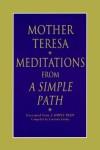A Simple Path (Audio) - Mother Teresa, Ann Ross