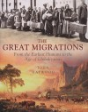 The Great Migrations: From the Earliest Humans to the Age of Globalization - John Haywood