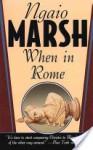 When in Rome - Ngaio Marsh