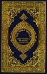 The Noble Qur'an: English Translation of the Meanings and Commentary - Anonymous, Muhammad Muhsin Khan, V. Abdur Rahim, Fazal Ilahi