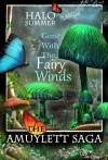 Gone With The Fairy Winds (The Amuylett Saga) - Halo Summer, Karin Dufner