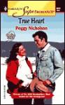 True Heart - Peggy Nicholson