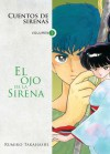 Cuentos de sirenas: El ojo de la sirena - Rumiko Takahashi, Agustín Gómez Sanz