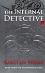 The Infernal Detective: Book Four in the Riga Hayworth Series (Volume 4) - Kirsten Weiss