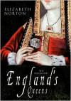 England's Queens - Elizabeth Norton