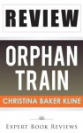Orphan Train: by Christina Baker Kline -- Review - Expert Book Reviews