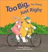 Too Big, Too Small, Just Right - Frances Minters, Janie Bynum