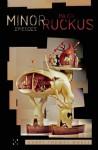 Minor Episodes / Major Ruckus - Garry Thomas Morse