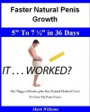 """Faster Natural Penis Growth: 5"""" To 7 ¼"""" In 36 Days -