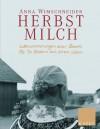 Herbstmilch - Anna Wimschneider