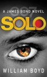 Solo: A James Bond Novel - William Boyd