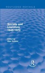 Society and Literature 1945-1970 (Routledge Revivals) - Alan Sinfield
