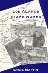 Los Alamos Place Names - Craig Martin