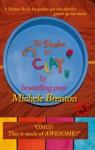 50 Shades in Clay - Michele Brenton, banana the poet