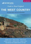 The Country Living Guide to Rural England: The West Country: Cornwall, Devon, Dorset and Somerset - David Gerrard