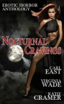 Nocturnal Cravings - Virginia Wade, Katie Cramer, Carl East