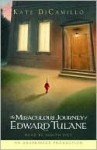 The Miraculous Journey of Edward Tulane - Judith Ivey, Kate DiCamillo