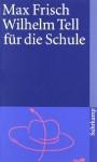 Wilhelm Tell für die Schule - Max Frisch