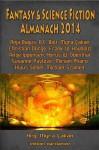 Fantasy & Science Fiction Almanach: 2014 - Myra Çakan, B.C. Bolt, Klaus Seibel, Anja Bagus, Christian Dörge, Frank W. Haubold, Antje Ippensen, Horus W. Odenthal, Susanne Pavlovic, Miriam Pharo, Michael Szameit