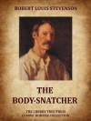 The Body-Snatcher (Annotated) - Robert Louis Stevenson