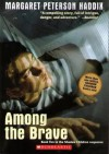 Among the Brave (Shadow Children #5) - Margaret Peterson Haddix