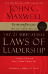 The 21 Irrefutable Laws of Leadership: Follow Them and People Will Follow You (Audiocd) - John C. Maxwell