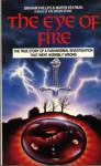 Eye Of Fire - Graham Phillips, Martin Keatman