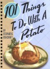 101 Things to Do With a Potato - Stephanie Ashcraft