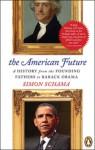 American Future: A History - Simon Schama