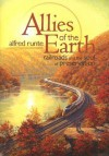 Allies of the Earth: Railroads and the Soul of Preservation - Alfred Runte