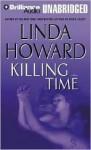 Killing Time (Audio) - Linda Howard, Joyce Bean
