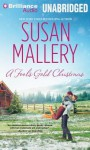 A Fool's Gold Christmas (Fool's Gold, #9.5) - Susan Mallery, Tanya Eby