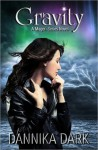 Gravity (Mageri Series: Book 4) - Dannika Dark