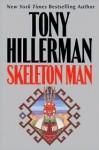 Skeleton Man (Joe Leaphorn and Jim Chee Series #17) - Tony Hillerman