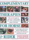 Complementary Therapies for Horse & Rider - Susan McBane, Caroline Davis