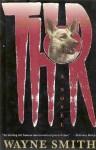 Thor: A Novel - Wayne Smith