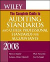 Wiley the Complete Guide to Auditing Standards, and Other Professional Standards for Accountants 2008 - Nick Hourdebaigt Dauber, Joel G. Siegel, Anique Ahmed Qureshi, Marc H. Levine
