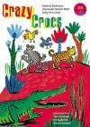 Crazy Crocs - Malorie Blackman, Tim Archbold