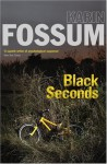 Black Seconds - Karin Fossum