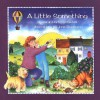 A Little Something - Sarah Hartt-Snowbell